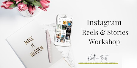 Instagram Stories & Reels Workshop tickets