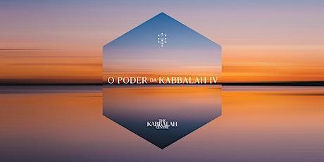 O Poder da Kabbalah 4 | Maio de 2021 bilhetes