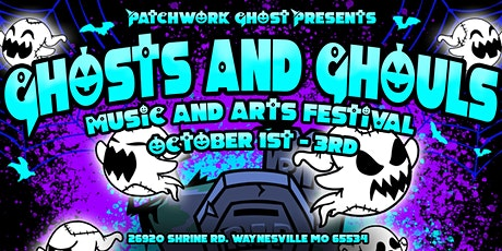 Patchwork Ghosts Presents: Ghosts and Ghouls Music and Arts Festival 2021 tickets
