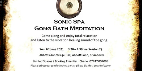 Sonic Spa Gong Bath Meditation - 6th June 2021 (3.30pm Abbotts Ann Hall) tickets