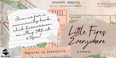 """Little Fires Everywhere""  Branches Book Club  Discussion tickets"