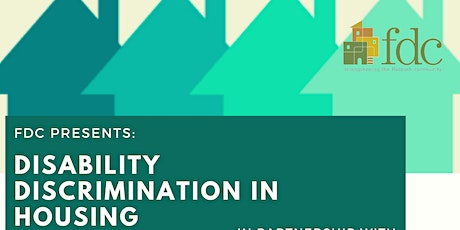 5/26 FDC Presents: Disability Discrimination Housing Clinic tickets