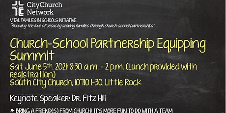 Annual Church-School Partnership Equipping Summit - Greater Little Rock tickets
