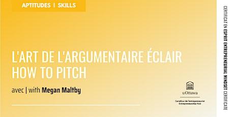 CEE: L'art de l'argumentaire éclair | EMC: How to Pitch billets