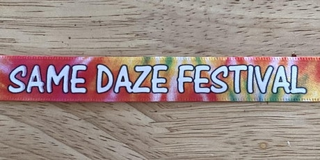 SAME DAZE Festival tickets