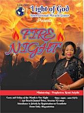 Light of God International Miracle Center FIRE NIGHT tickets