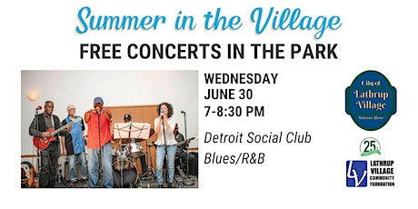 Summer in the Village Concert Series: Detroit Social Club Blues Band tickets