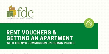 5/25 FDC Presents: Know Your Rights: Rent Vouchers & Getting an Apartment tickets