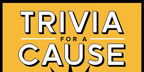 Trivia For A Cause tickets