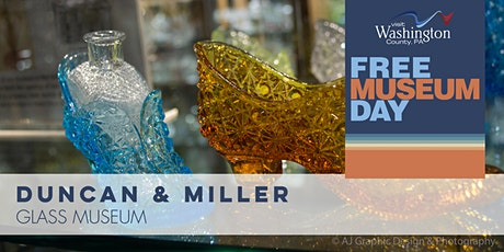 Free Museum Day in Washington County, PA | Duncan & Miller Glass Museum tickets