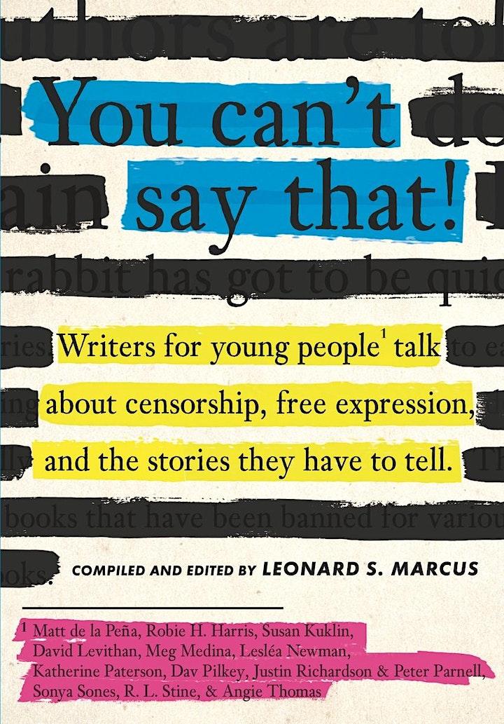 Leonard S. Marcus & Meg Medina: You Can't Say That! image