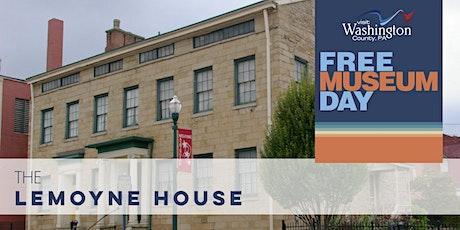 Free Museum Day in Washington County, PA | LeMoyne House tickets
