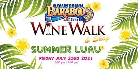 2021 Downtown Baraboo SummerWine Walk & Shop tickets