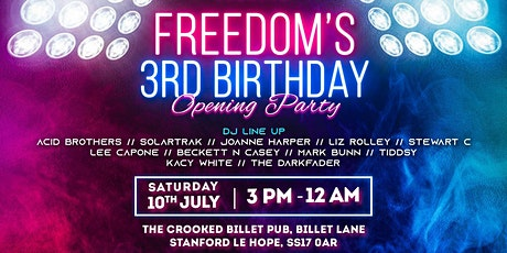 Freedom Presents - 3rd Birthday Opening Party tickets