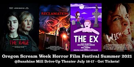 Oregon Scream Week Horror Film Festival Summer 2021 tickets