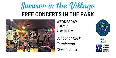 Summer in the Village Concert Series: School of Rock Farmington tickets