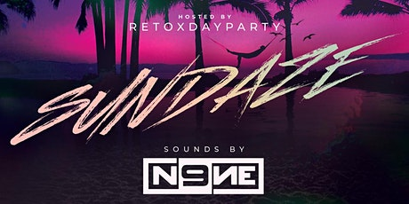 5*16 / SUNDAZE / Hosted by The RETOX DAY PARTY  / ROAR DAYCLUB tickets