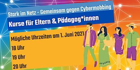 Für Erwachsene - Stark im Netz - Gemeinsam gg Cybermobbing - Stark ins Neue Tickets