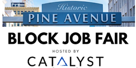 Long Beach North Pine Block Job Fair Hosted by Catalyst Cares tickets