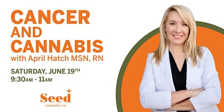 Cancer and Cannabis tickets