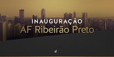 Inauguração AF Ribeirão Preto | Sábado 15/05, às 19h ingressos