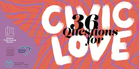 36 Questions for Civic Love tickets