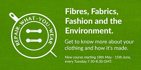 Fibres, Fabrics, Fashion and the Environment tickets
