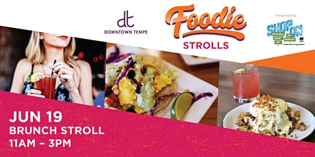 Downtown Tempe Brunch Stroll Presented by Shop On tickets