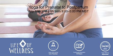 Yoga for Prenatal to Postpartum – 2 Day Live Virtual Workshop - 15CE Credit tickets