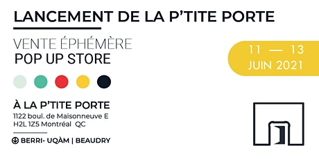 LANCEMENT DE LA P'TITE PORTE | POP UP STORE billets