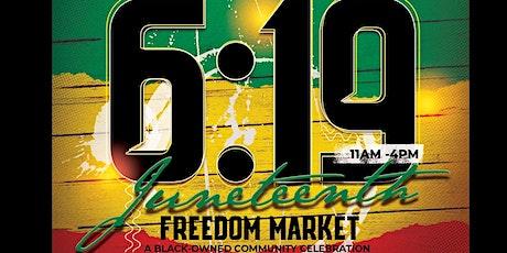 Juneteenth Freedom Market tickets