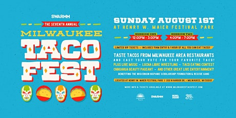 7th Annual Milwaukee Taco Fest - Session 1 tickets