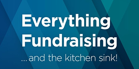 Everything Fundraising... and the Kitchen Sink! tickets