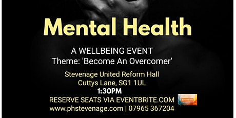 "Mental Health Sunday 'A Wellbeing Event' Theme: ""Become An Overcomer"" tickets"