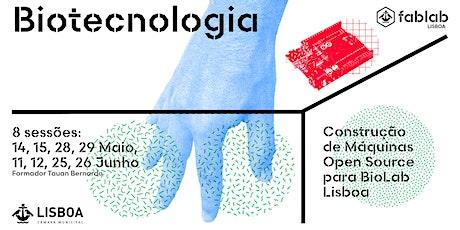 Workshop de Construção de máquinas para BioLab bilhetes
