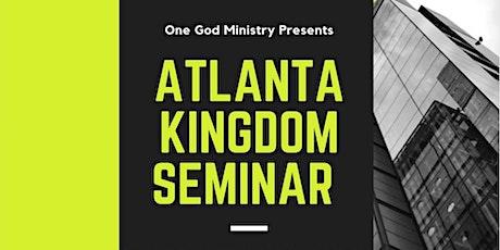 Atlanta Kingdom Seminar tickets