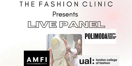 Fashion Clinic Panel: Student Entrepreneurs Breaking Into Global Markets tickets