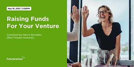 Raising Funds for Your Venture tickets