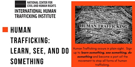 Human Trafficking: Learn, See, and Do Something tickets