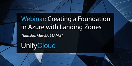 Landing Zones - Creating a Solid Foundation in Azure tickets
