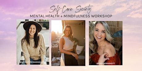 Mental Health + Mindfulness Workshop tickets