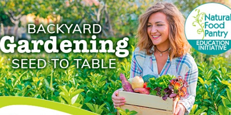 Backyard Gardening Series Workshop 4:  Easy wins: quick-growing vegetables tickets