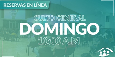 Culto Presencial Domingo / 23 Mayo / 10:00 am boletos