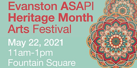 Evanston Asian, South Asian, Pacific Islander Heritage Month Arts Festival tickets