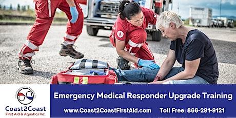 Emergency Medical Responder Upgrade Course - Markham tickets