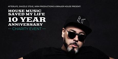 House Music Saved My Life 10 Year Anniversary W/ Roger Sanchez tickets