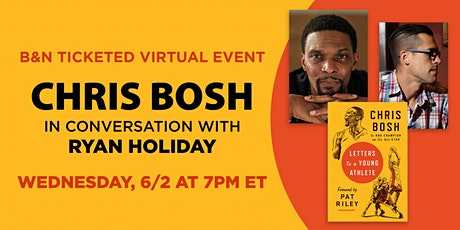 B&N Virtually Presents: Chris Bosh celebrates LETTERS TO A YOUNG ATHLETE! tickets