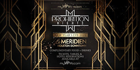 Prohibition Nights | New Year's Eve 2022 (Houston, TX) tickets
