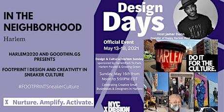 Design & Cultural Harlem Sunday sponsored by HP2P &  Harlem Parade tickets