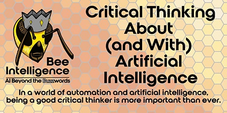 Critical Thinking About (and With) Artificial Intelligence tickets